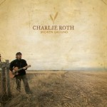 Broken Ground-Charlie Roth-album cover