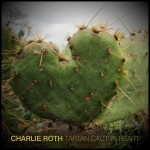 Charlie Roth-CD-TartanCactusHeart-2012